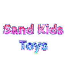 Sand Kids Toys