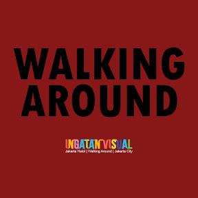 Ingatan Visual Walking Around