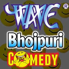 Wave Bhojpuri Comedy