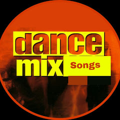 Dance Mix Songs