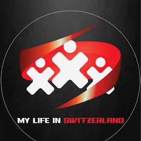 My life in Switzerland