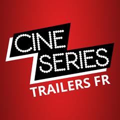 CinéSéries - Trailers FR