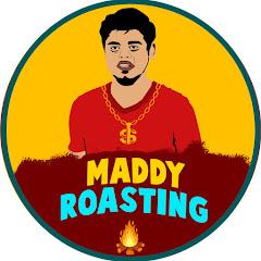 Maddy Roasting ✓