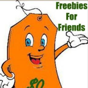 Freebies for Friends