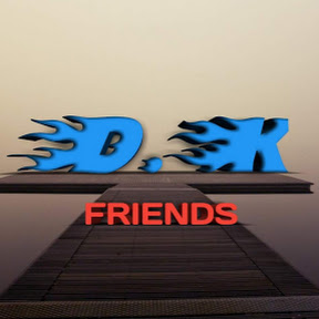 D.K Friends