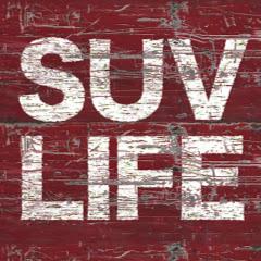 SUV LIFE