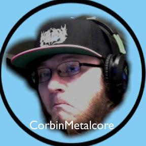 Corbin Metalcore