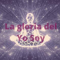 La gloria del Yo Soy