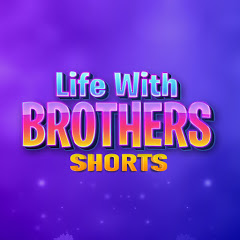 Life with Brothers Shorts