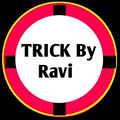 Trick by Ravi