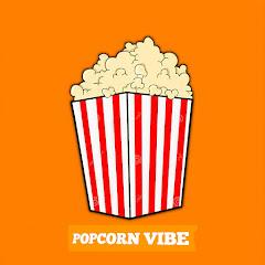 Popcorn Vibe