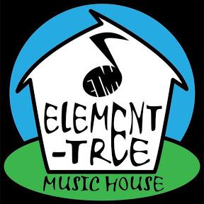 Element Tree Music House