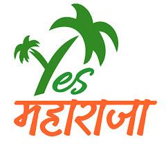Yes Maharaja