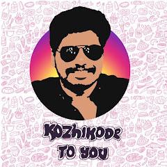Kozhikode To You