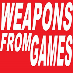 WEAPONS FROM GAMES
