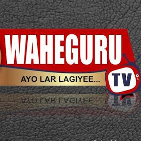 Waheguru Tv