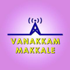 Vanakkam Makkale