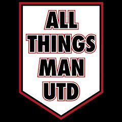 All things Man utd