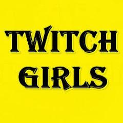 Twitch Girls