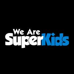 We Are SuperKids