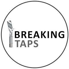 Breaking Taps