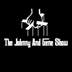 The Johnny & Gene Show