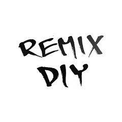 REMIX DIY