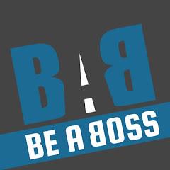 Be A Boss