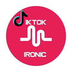 TikTok Ironic