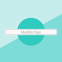 Maddie Bajs