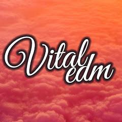 Vital EDM
