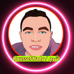 Youssef Nady / شرح
