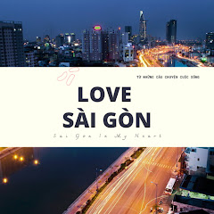LOVE SAIGON