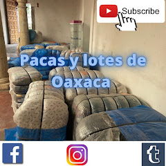 PACAS Y LOTES DE OAXACA ropa americana