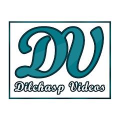Dilchasp Videos