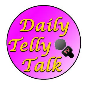 Daily Telly Talk