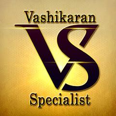 Vashikaran Specialist