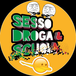 Sesso Droga & Scuola Official