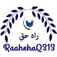 RaahehaQ313 راه حق