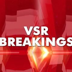 vsr breakings